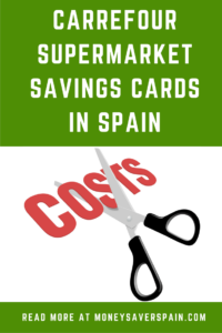 Carrefour supermarket savings cards in Spain