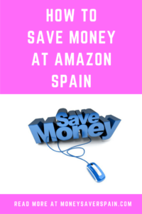 How to Save at Amazon Spain