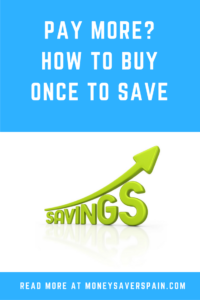 How to Buy Once to Save